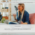 Creating a Positive Buying Experience